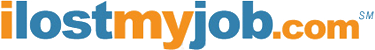 ILostMyJob.com   What to do after job loss or job layoff.